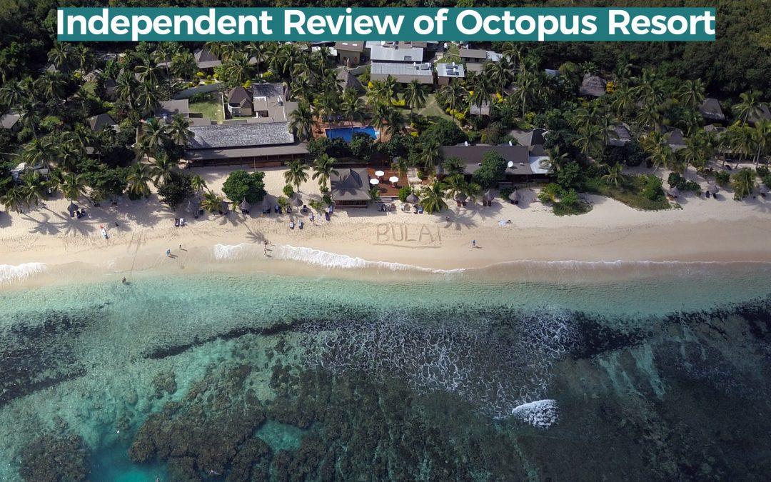 Review of Octopus Resort (Hostel) – Waya Island, Fiji